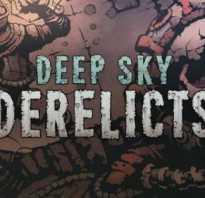 Обзор Deep Sky Derelicts